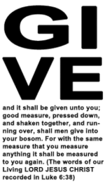 Give and it shall be given unto you. - Lk 6:38